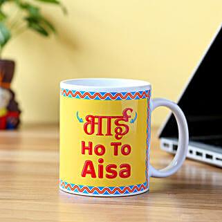 Bhai Ho To Aisa Printed Mug: Bhaubij Gift For Brother