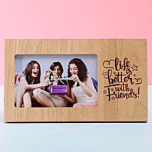 Life Is Better With Friends Photo Frame: Friendship Day Photo Frames