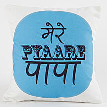 Mere Pyaare Papa Cushion: Cushions for Fathers Day